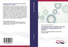 Competitividad: estudio de caso en plantas maquiladoras de Mexico的封面