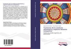Bookcover of Trastornos de la conducta alimentaria y espectro obsesivo compulsivo