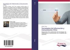 Bookcover of Tecnologías de Información y Comunicación (TICs)