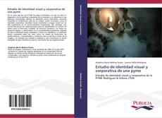 Bookcover of Estudio de identidad visual y corporativa de una pyme