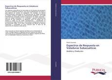 Espectros de Respuesta en Voladuras Subacuáticas kitap kapağı