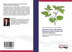 Bookcover of Estado actual del género Solanum como fuente de antimicrobianos