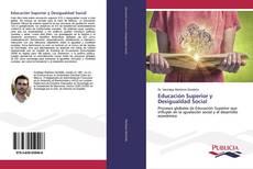 Portada del libro de Educación Superior y Desigualdad Social