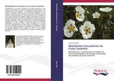 Metabolitos Secundarios de Cistus ladanifer的封面