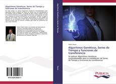 Portada del libro de Algoritmos Genéticos, Series de Tiempo y funciones de transferencia