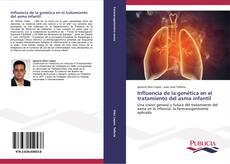 Copertina di Influencia de la genética en el tratamiento del asma infantil