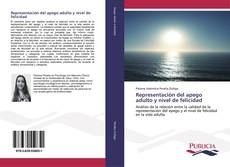 Representación del apego adulto y nivel de felicidad kitap kapağı