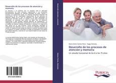 Portada del libro de Desarrollo de los procesos de atención y memoria