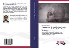 Copertina di Prevalencia de patologías orales en los oasis de San Pedro de Atacama