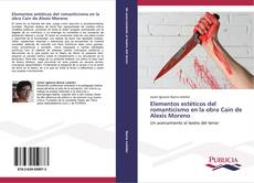 Copertina di Elementos estéticos del romanticismo en la obra Caín de Alexis Moreno