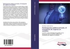 Bookcover of Participación público-privada, el transporte de viajeros en autobús