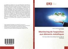 Bookcover of Monitoring de l'exposition aux éléments métalliques