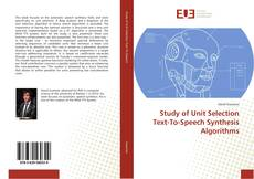 Bookcover of Study of Unit Selection Text-To-Speech Synthesis Algorithms