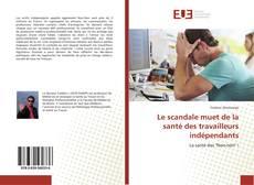 Portada del libro de Le scandale muet de la santé des travailleurs indépendants