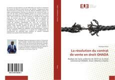 Bookcover of La résolution du contrat de vente en droit OHADA