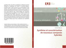 Bookcover of Synthèse et caractérisation de nouveaux composés hybrides