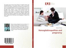 Bookcover of Hemoglobinopathies and pregnancy