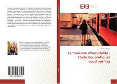 Bookcover of Le tourisme d'hospitalité : étude des pratiques couchsurfing