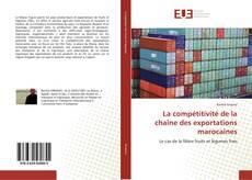 Bookcover of La compétitivité de la chaîne des exportations marocaines