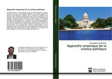 Bookcover of Approche empirique de la science politique