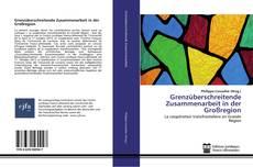 Buchcover von Grenzüberschreitende Zusammenarbeit in der Großregion