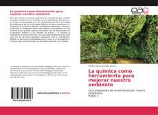 Portada del libro de La química como herramienta para mejorar nuestro ambiente