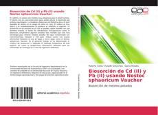 Portada del libro de Biosorción de Cd (II) y Pb (II) usando Nostoc sphaericum Vaucher