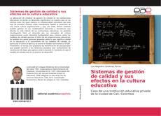 Portada del libro de Sistemas de gestión de calidad y sus efectos en la cultura educativa