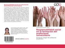 Portada del libro de Responsabilidad social en la formación del profesional universitario