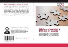 Portada del libro de Wikis, comunidad y trabajo en equipo