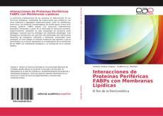 Copertina di Interacciones de Proteínas Periféricas FABPs con Membranas Lipídicas