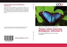 Portada del libro de Temas sobre Ciencias Biológicas. Volumen V