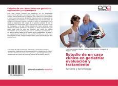 Capa do livro de Estudio de un caso clínico en Geriatría: evaluación y tratamiento