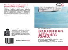 Couverture de Plan de negocios para la creación de un jardín infantil en CORPOICA