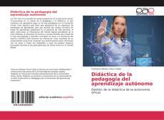 Didáctica de la pedagogía del aprendizaje autónomo的封面
