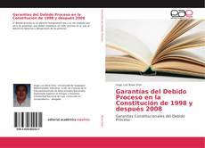 Borítókép a  Garantías del Debido Proceso en la Constitución de 1998 y después 2008 - hoz