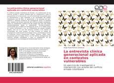 Обложка La entrevista clínica generacional aplicada en contextos vulnerables