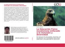 Обложка La Educación Física ecuatoriana enfocado a la inclusión y diversidad