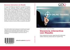 Bookcover of Docencia interactiva con Moodle