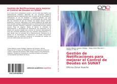 Buchcover von Gestión de Notificaciones para mejorar el Control de Deudas en SUNAT