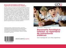 Bookcover of Desarrollo fonológico infantil: el repertorio de estructuras silábicas
