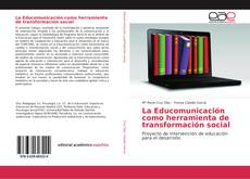 Portada del libro de La Educomunicación como herramienta de transformación social
