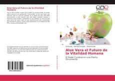 Portada del libro de Aloe Vera el Futuro de la Vitalidad Humana