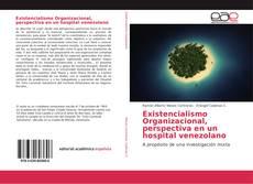 Capa do livro de Existencialismo Organizacional, perspectiva en un hospital venezolano
