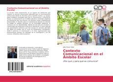 Borítókép a  Contexto Comunicacional en el Ámbito Escolar - hoz