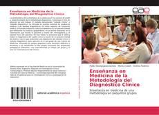 Portada del libro de Enseñanza en Medicina de la Metodología del Diagnóstico Clínico
