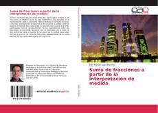 Bookcover of Suma de fracciones a partir de la interpretación de medida
