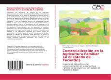 Обложка Comercialización en la Agricultura Familiar en el estado de Tocantins