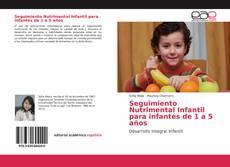 Bookcover of Seguimiento Nutrimental Infantil para infantes de 1 a 5 años