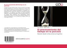 Copertina di El procesamiento del tiempo en la psicosis